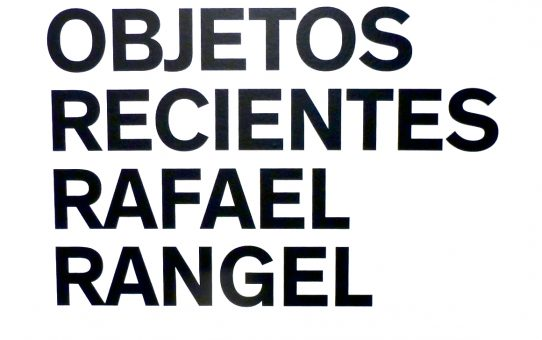 """""""Objetos Recientes"""" Rafael Rangel, @ Imago art in action, March 13 - 20 de Abril, 2018"""